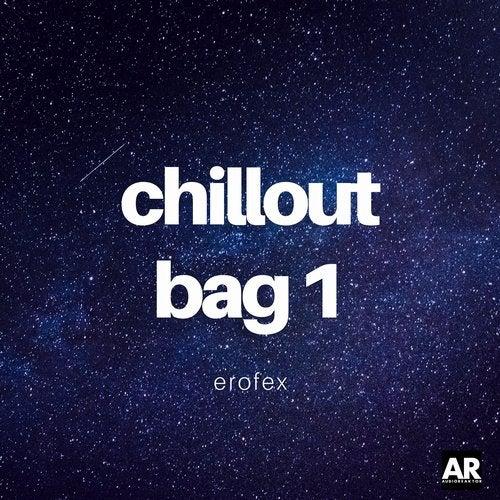 Erofex – Chillout Bag 1